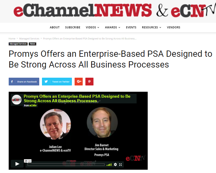 Interesting interview with Julian Lee of Techoplanet & eChannelNEWS regarding the Promys PSA business software market positioning for MSP's and Technology Solution providers.