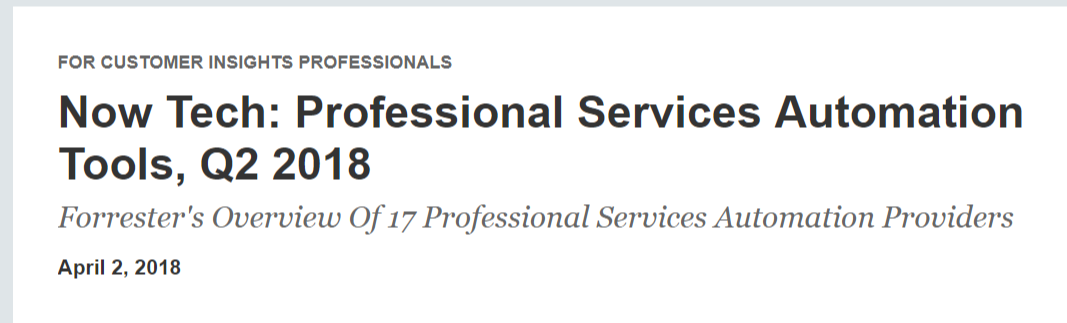 """Promys PSA cited/included in Forrester's Now Tech: Professional Services Automation Tools, Q2 2018."""